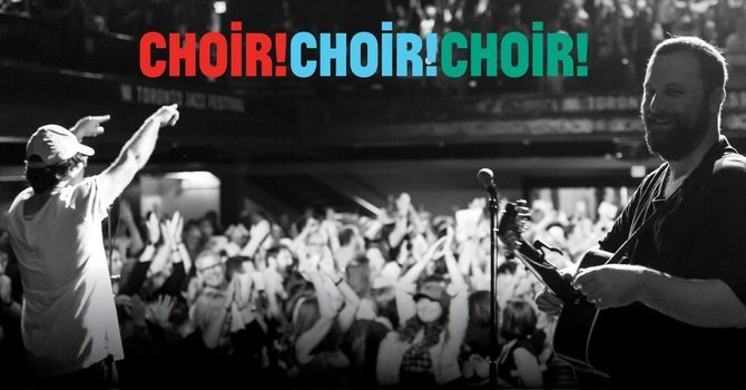 Choir!Choir! Choir!   image