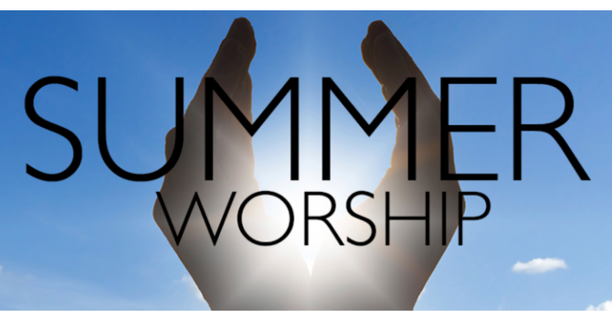 Joint Summer Worship Services image