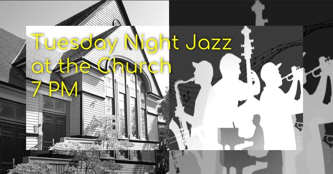 Tuesday night jazz at the Church image