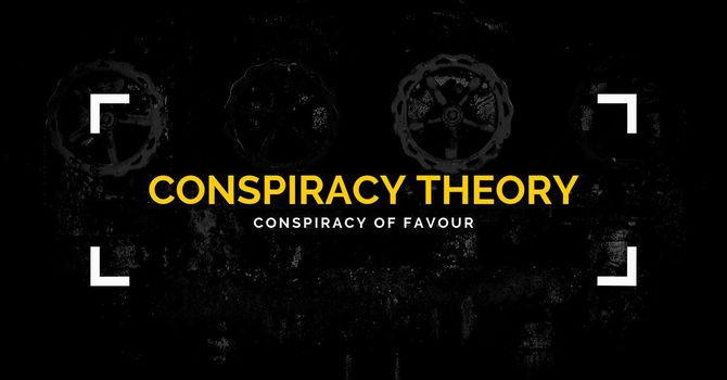 Conspiracy of Favour