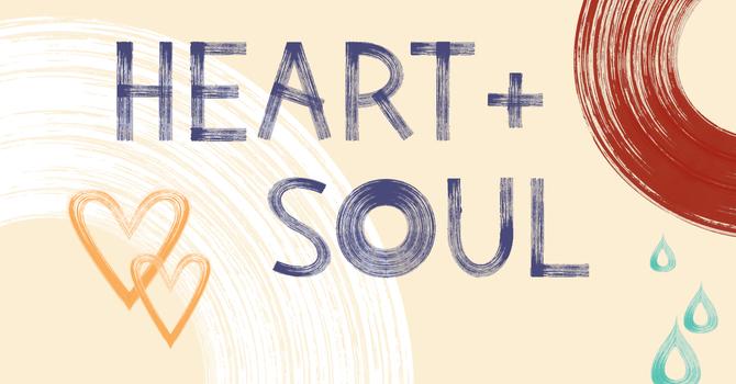Heart + Soul (week 6)