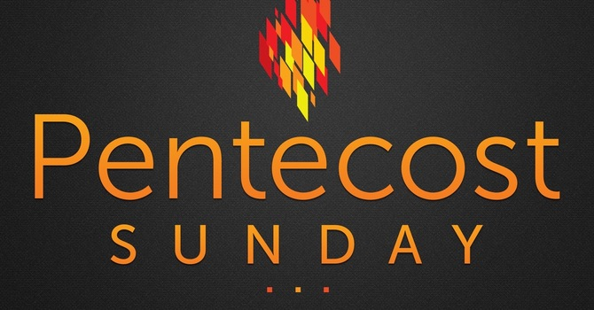 Pentecost Sunday with Pastor Anne