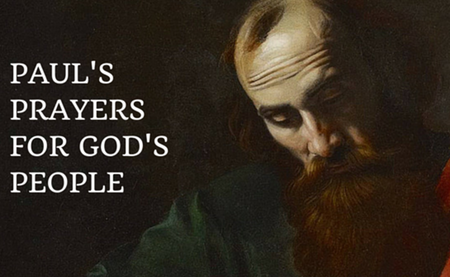 Paul's Prayers For God's People