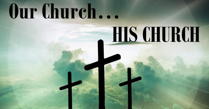 Our Church... HIS CHURCH