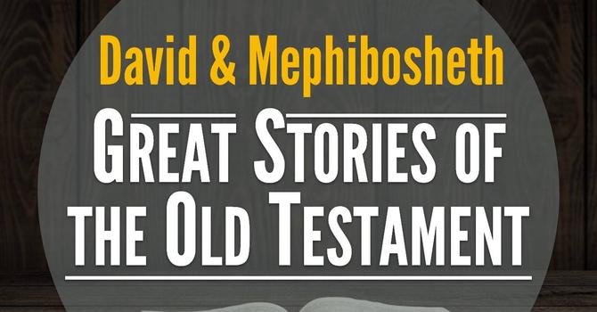 David & Mephibosheth