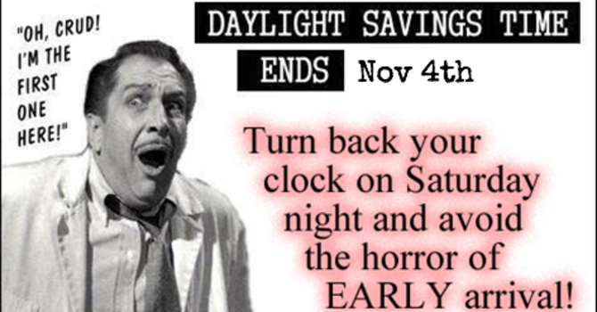 Don't Forget: The Clock Falls Back this weekend! image