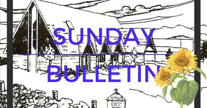 Bulletin - Sunday August 20, 2017 image