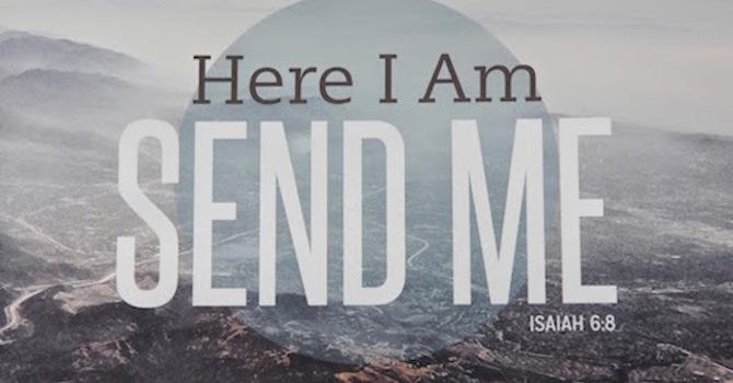 Hear I am, Send Me