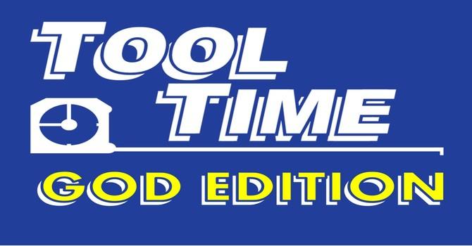 Tool Time - God Edition