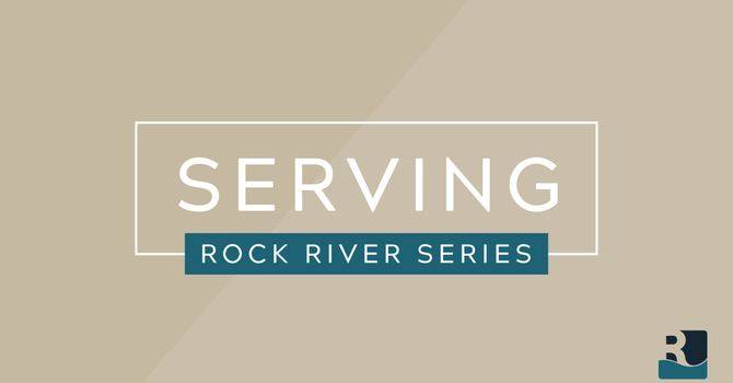 Rock River Series: Serving
