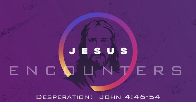 Jesus Encounters Desperation