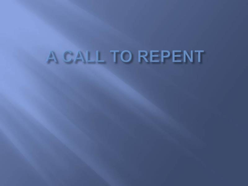 A Call to Repent