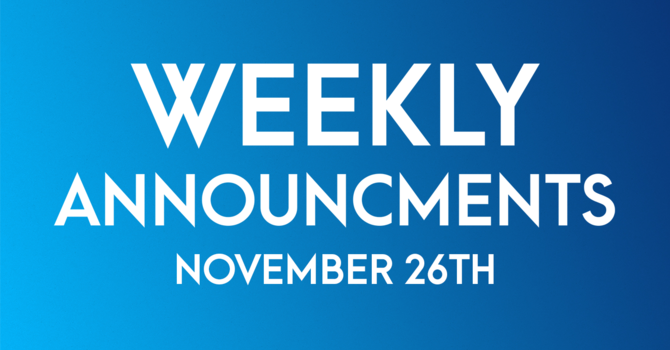 Weekly Announcements - November 26th image