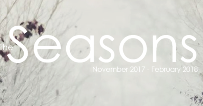 The Seasons: Nov 2017-Feb 2018 image