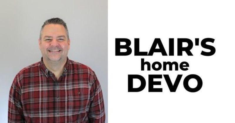 Blair's Daily Devo