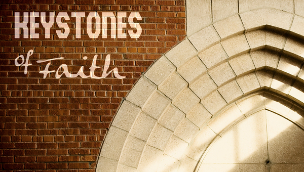 Keystones of Faith