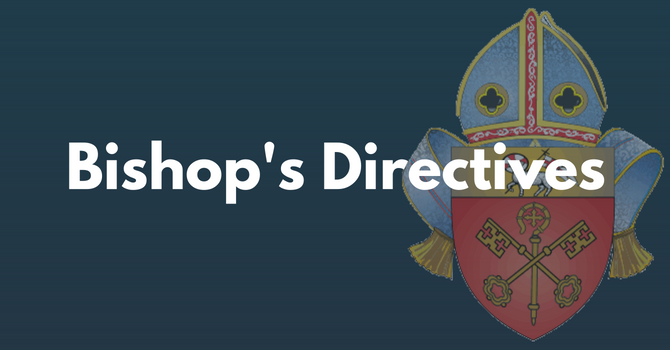 Bishop's Directives