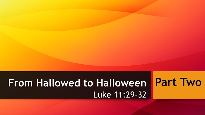 From Hallowed to Halloween