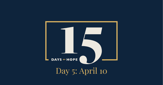 15 Days of Hope Devotional: Day 5 image