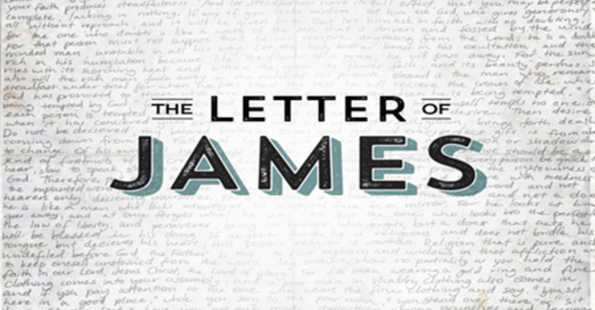 Getting in Your Business; The Letter of James