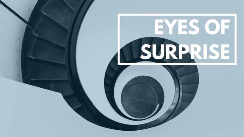 Eyes of Surprise