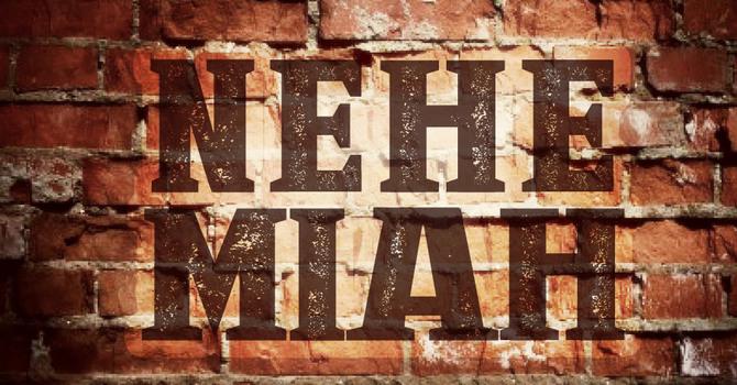 Nehemiah Week #4
