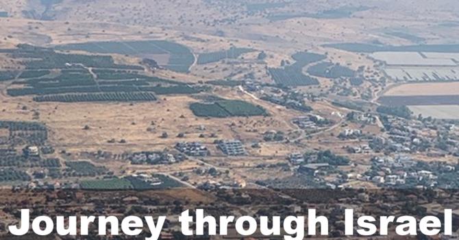 Journey through Israel, Part 2
