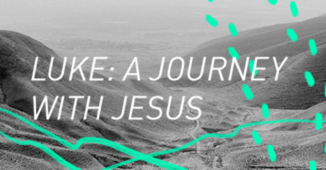 Luke: A Journey with Jesus image
