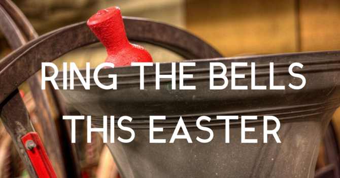 Ring The Bells This Easter image