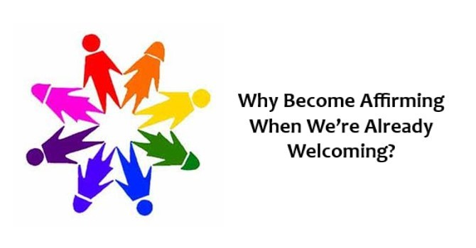 Why Become Affirming When We're Already Welcoming? image