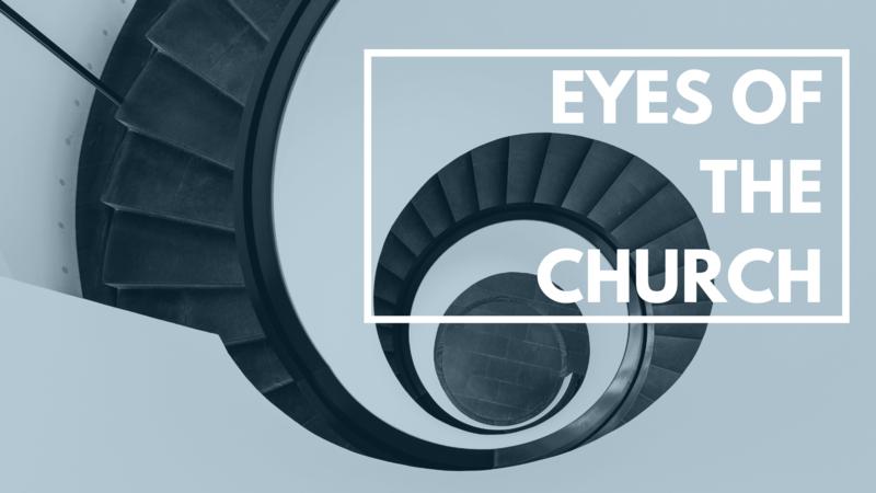 Eyes of the Church
