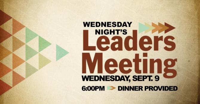 Wednesday Night Leader Meeting
