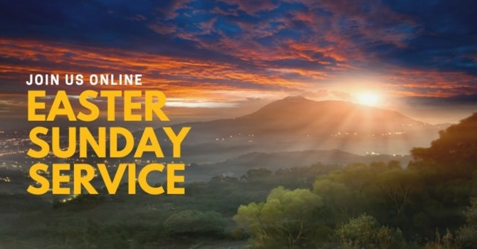 Easter Service - April 12th, 2020 image
