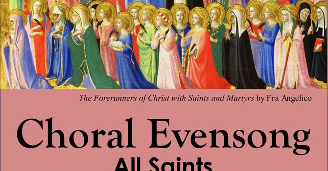 All Saints Choral Evensong