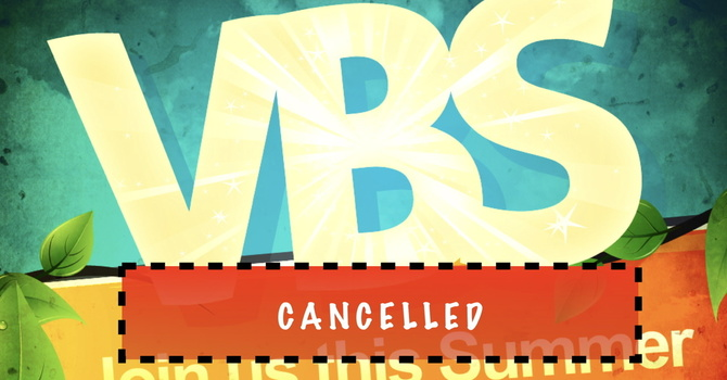 VBS Cancelled image