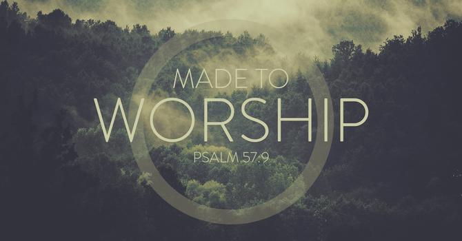 Made to Worship image