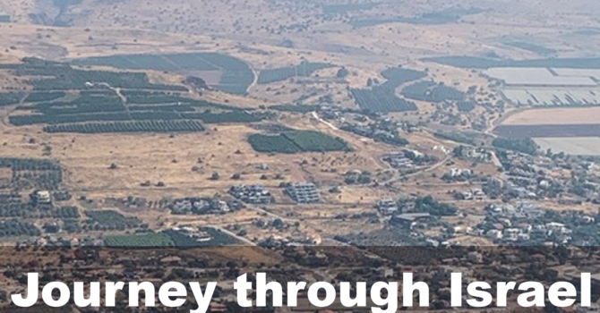 JOURNEY THROUGH ISRAEL, part 1