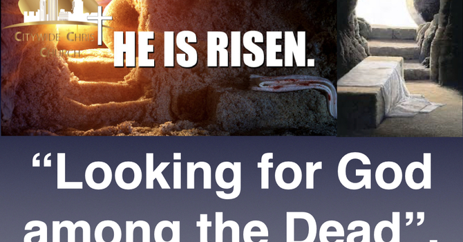 Looking for God among the dead
