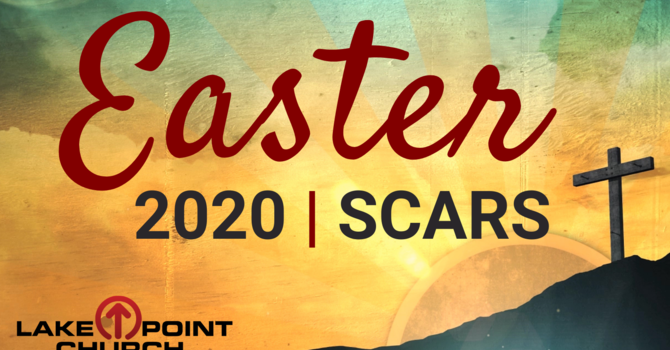 Easter 2020 - Scars