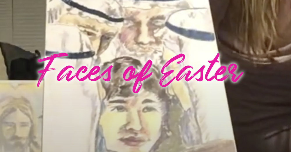 The Faces of Easter