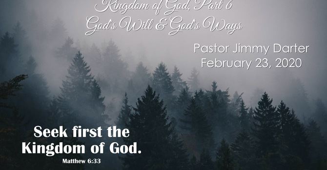 The Kingdom of God, Part 6