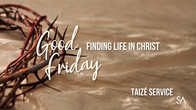 Good Friday: Finding Life in Christ