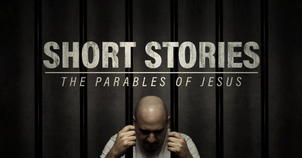 Short Stories: The Parables of Jesus