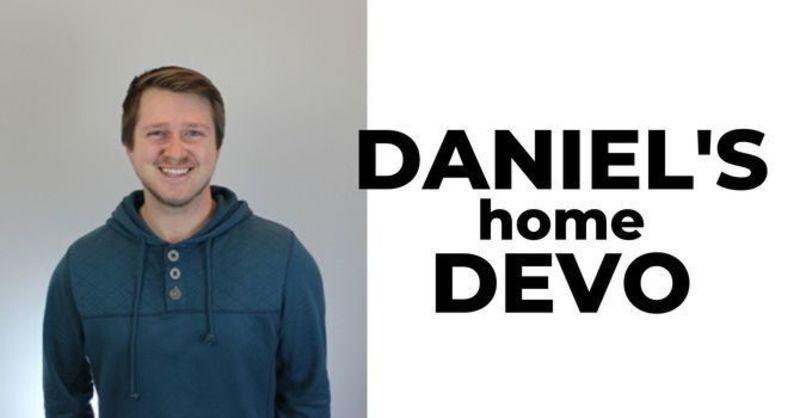 Daniel's Daily Devo