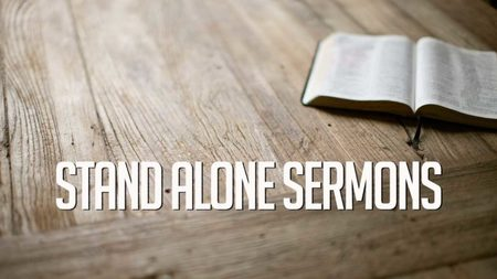Stand-Alone Sermons