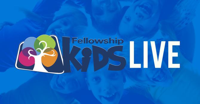 Fellowship Kids Live