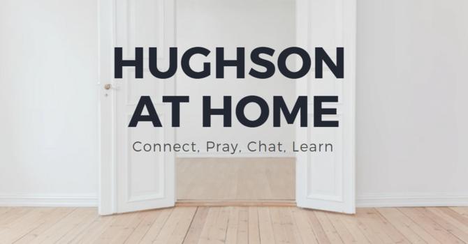 HUGHSON AT HOME  (Thursdays)