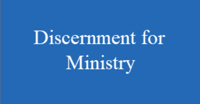 Discernment for Ministry