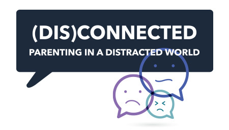 Parenting in a Distracted World