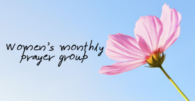 Women's Monthly Prayer Group